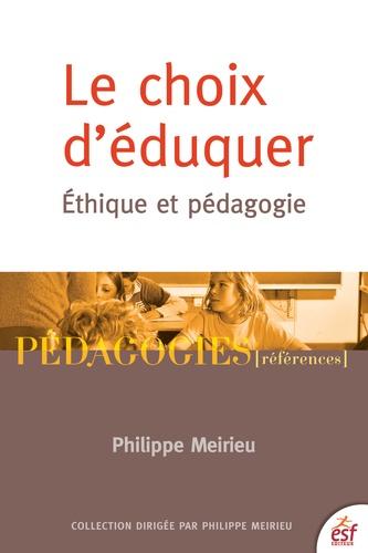 Le choix d'éduquer. Ethique et pédagogie