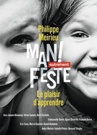 Philippe Meirieu - Le plaisir d'apprendre.