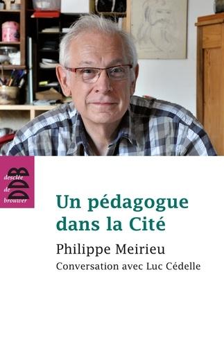 Un pédagogue dans la Cité