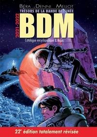 Philippe Mellot et Laurent Turpin - Trésors de la bande dessinée BDM 2021-2022 - Catalogue encyclopédique et argus.