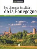 Philippe Ménager et Georges Feterman - Les charmes insolites de la Bourgogne - 170 lieux étonnants.