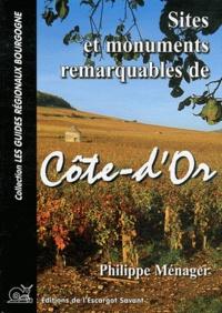 Philippe Ménager - Sites et monuments remarquables de Côte-d'Or.