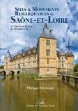 Philippe Ménager - Sites et monuments remarquables de Saône-et-Loire.