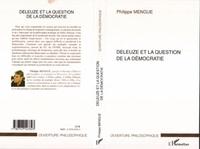 Philippe Mengue - Deleuze et la question de la démocratie.