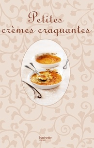 Philippe Mérel et Rina Nurra - Petites crèmes craquantes - So chic.