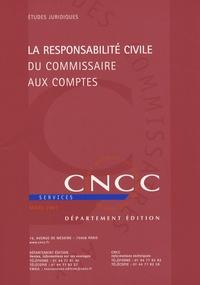Philippe Merle - La responsabilite civile du commissaire aux comptes.