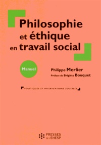 Philippe Merlier - Philosophie et éthique en travail social.