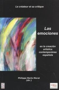 Philippe Merlo-Morat - Le créateur et sa critique - Tome 4-5-6, Las emociones.