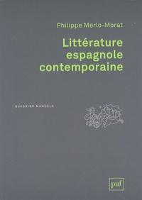 Philippe Merlo-Morat - Littérature espagnole contemporaine.