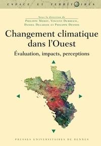 Changement climatique dans l'Ouest- Evaluation, impacts, perceptions - Philippe Mérot pdf epub