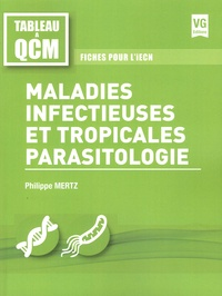 Philippe Mertz - Maladies infectieuses et tropicales parasitologie - Fiches pour l'iECN.