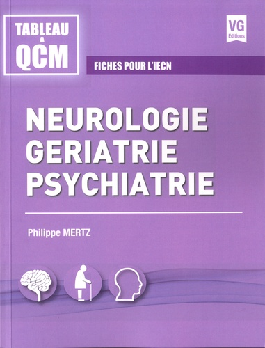 Neurologie, gériatrie, psychiatrie. Fiches pour l'iECN