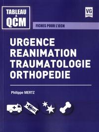 Philippe Mertz - Urgence, réanimation, traumatologie, orthopédie - Fiches pour l'iECN.