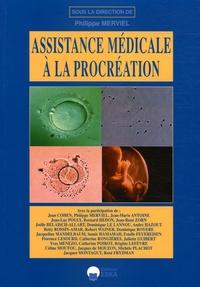 Philippe Merviel et Jean Cohen - Assistance médicale à la procréation.