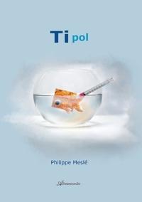 Philippe Meslé - Tipol.