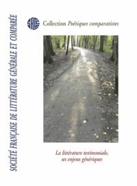 Philippe Mesnard - La littérature testimoniale, ses enjeux génériques.