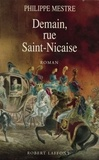 Philippe Mestre - Demain, rue Saint-Nicaise.