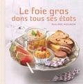 Philippe Mesuron - Le foie gras dans tous ses états.
