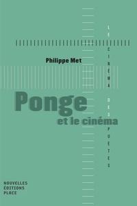 Philippe Met - Ponge et le cinéma.
