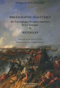 Bibliographie analytique des témoignages oculaires imprimés de la Campagne de Waterloo en 1815.pdf
