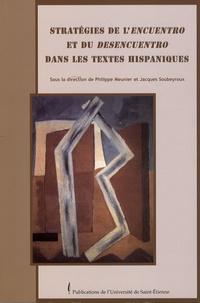 Philippe Meunier et Jacques Soubeyroux - Stratégies de l'encuentro et du desencuentro dans les textes hispaniques.