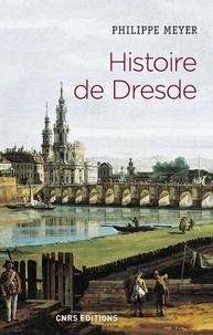 Livres à télécharger sur kindle Histoire de Dresde  - Souffrances et éternité CHM iBook (French Edition) par Philippe Meyer 9782271118943