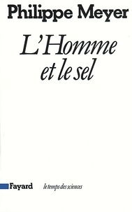 Philippe Meyer - L'Homme et le sel.