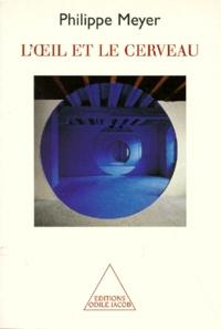 Loeil et le cerveau - Biophilosophie de la perception visuelle.pdf