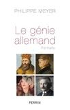 Philippe Meyer - Le génie allemand - Portraits.