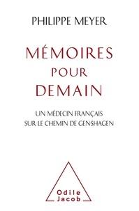 Philippe Meyer - Mémoires pour demain - Un médecin français sur le chemin de Genshagen.