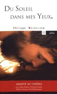 Philippe Mezescaze - Du soleil dans mes yeux.