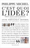 Philippe Michel - C'est quoi l'idée ? - Création, publicité et société de consommation.