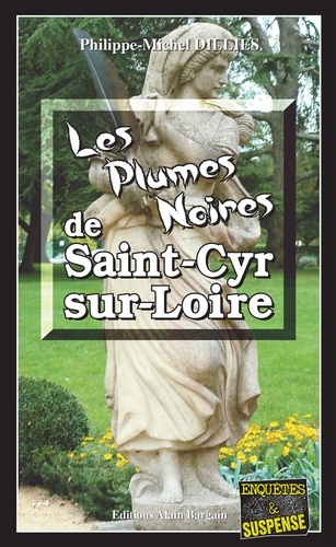 Philippe-Michel Dillies - Emma Choomak, En quête d'ident  : Les Plumes noires de Saint-Cyr-sur-Loire - Emma Choomak, en quête d'identité - Tome 11.