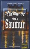Philippe-Michel Dillies - Murmures en Saumur.