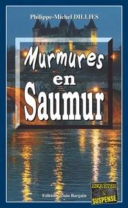 Philippe-Michel Dillies - Emma Choomak, En quête d'ident  : Murmures en Saumur - Emma Choomak, en quête d'identité - Tome 10.