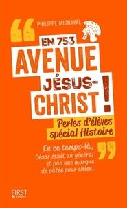 Philippe Mignaval - En 753 avenue Jésus-Christ !.