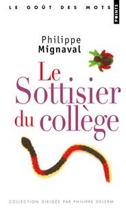 Philippe Mignaval - Le sottisier du collège.