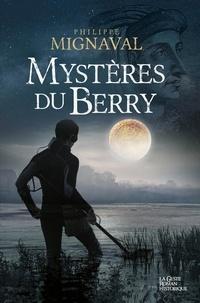 Ebook for Blackberry 8520 téléchargement gratuit Mystère du Berry  - Thriller historique par Philippe Mignaval