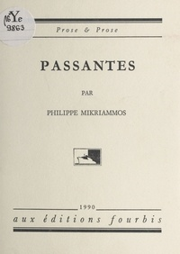 Philippe Mikriammos - Passantes.