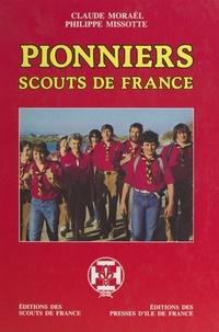 Philippe Missotte et Claude Moraël - Pionniers, scouts de France.