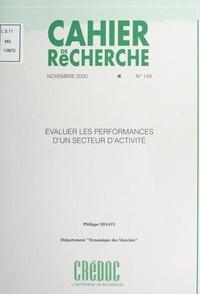 Philippe Moati et  Centre de recherche pour l'étu - Évaluer les performances d'un secteur d'activité.