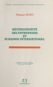 Philippe Moati - Hétérogénéité des entreprises et échange international.