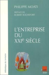 Philippe Moati - L'entreprise du XXIe siècle.