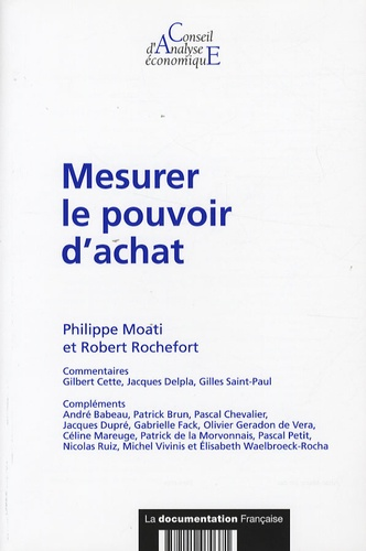 Philippe Moati et Robert Rochefort - Mesurer le pouvoir d'achat.