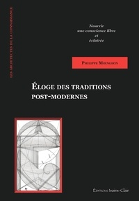Philippe Moingeon - Eloge des traditions post-modernes.