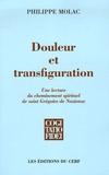 Philippe Molac - Douleur et transfiguration - La lecture du cheminement spirituel de saint Grégoire de Nazianze.