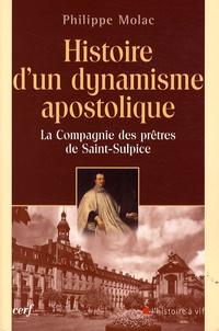 Philippe Molac - Histoire d'un dynamisme apostolique - La Compagnie des prêtres de Saint-Sulpice.