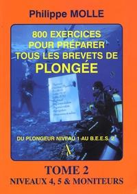 Birrascarampola.it 800 Exercices pour préparer tous les brevets de plongée - Tome 2, Niveaux 4, 5 et monitorats 1e et 2e degrés Image