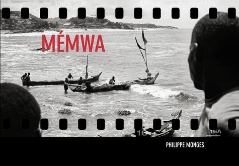 Philippe Monges - Mémwa, sur les traces de la traite négrière et de l'esclavage colonial.