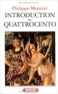 Philippe Monnier - Introduction au Quattrocento.